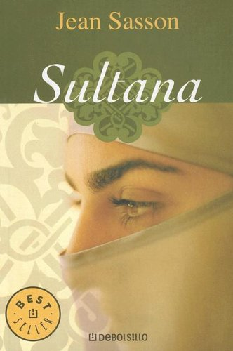 Sultana (Spanish Edition): Sasson, Jean P.