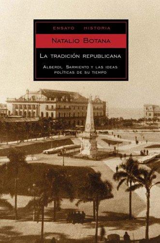 9789875660595: La Tradicion Republicana (Ensayo-Historia / Essays-History) (Spanish Edition)