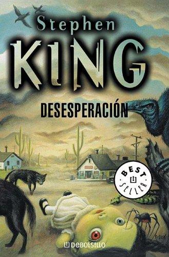 Desesperacion / Desperation (Spanish Edition): Stephen King