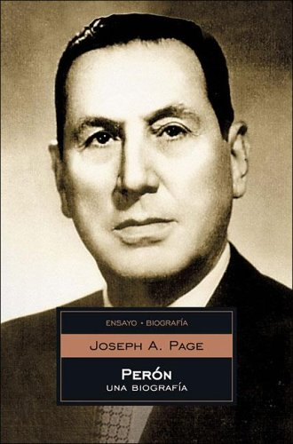 9789875660779: Peron: Una Biografia/A Biography (Ensayo-Biografia/Essays-Biography) (Spanish Edition)