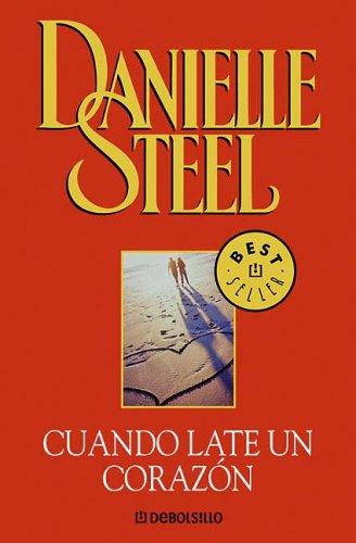 Cuando Late Un Corazon (Spanish Edition): Steel, Danielle