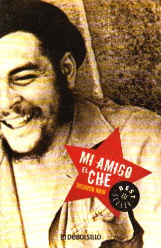 Mi Amigo El Che (Best Seller): Rojo, Ricardo