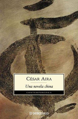 9789875661080: Una Novela China (Contemporanea (Debolsillo))