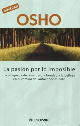 9789875661257: La pasion por lo imposible (Spanish Edition)