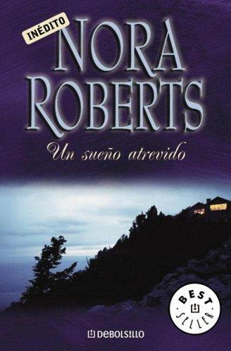 9789875661509: Un Sueno Atrevido (Spanish Edition)