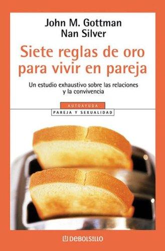 9789875661592: Siete Reglas de Oro Para Vivir En Pareja (Spanish Edition)