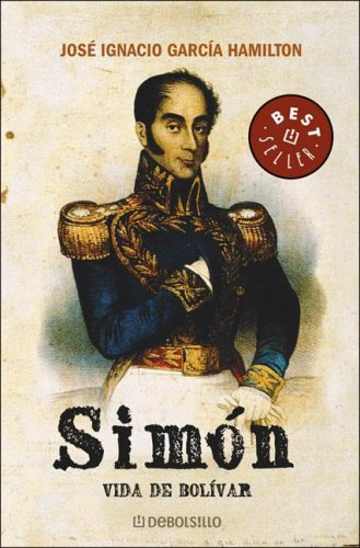 9789875661783: Simon: Vida De Bolivar/ Life of Bolivar (Spanish Edition)