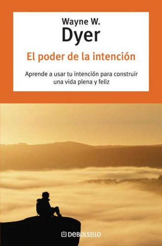 9789875661929: El Poder de La Intencion (Coleccion Autoayuda) (Spanish Edition)
