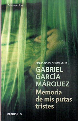 Memoria de MIS Putas Tristes (Spanish Edition): GARCIA MARQUEZ