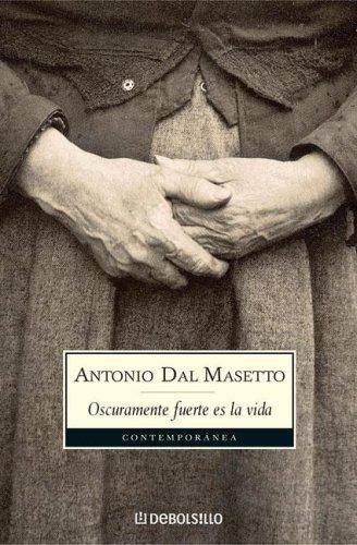 9789875662025: Oscuramente fuerte es la vida (Spanish Edition)