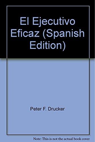 9789875662605: El Ejecutivo Eficaz (Spanish Edition)