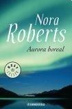 AURORA BOREAL: ROBERTS NORA