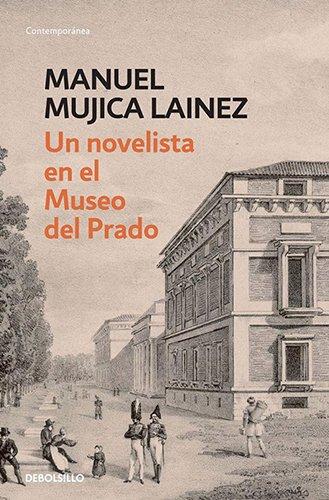 9789875665842: UN NOVELISTA EN EL MUSEO DEL PRADO