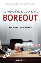 9789875665965: NUEVO SINDROME LABORAL BOREOUT, EL (Spanish Edition)