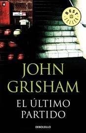 9789875666078: EL ULTIMO PARTIDO