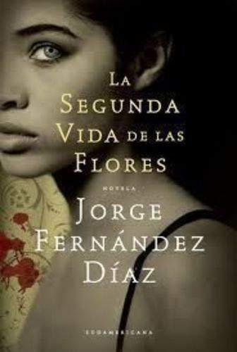 9789875666665: La Segunda Vida De Las Flores