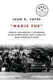 NADIE FUE: JUAN B. YOFRE