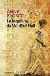 La Inquilina De Wildfell Hall (9875666696) by Anne Brontë