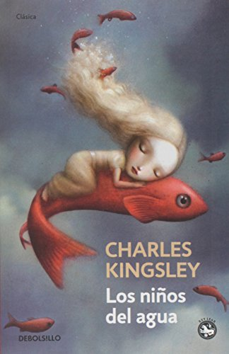 NIÑOS DEL AGUA,LOS (B): CHARLES KINGSLEY