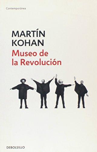 9789875668515: MUSEO DE LA REVOLUCION Debols!llo