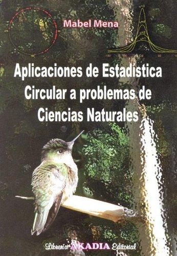 9789875700024: Aplicaciones de Estadistica Circular a Problemas de Ciencias Naturales