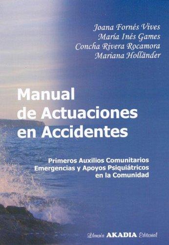 Manual de Actuaciones En Accidentes (Spanish Edition): Joana Fornes Vives,