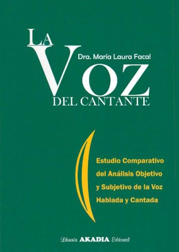 La Voz del Cantante (Spanish Edition) by