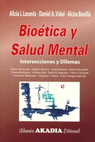 9789875700376: Bioetica y Salud Mental (Spanish Edition)