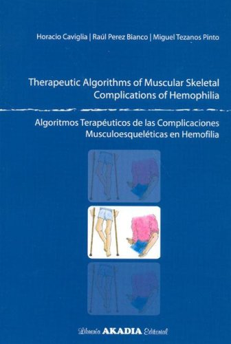 9789875700390: Algoritmos Terapeuticos de Las Complicaciones Musculoesqueleticas En Hemofilia (Spanish Edition)