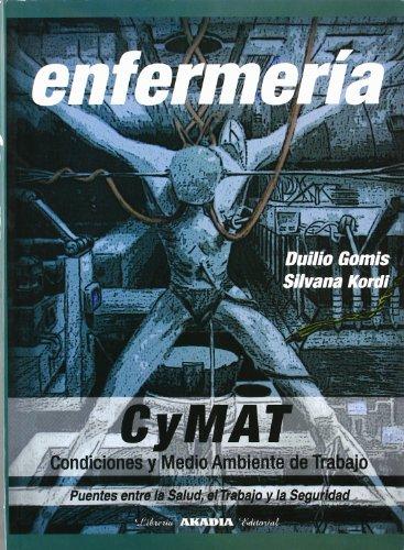9789875701755: Enfermeria - CyMAT - Condiciones y Medio Ambiente de Trabajo