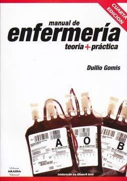 9789875701892: Manual de enfermería. Teoría + práctica. 4ta. ed.