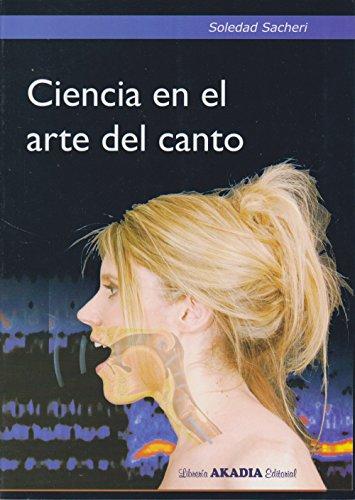 9789875702042: Ciencia en el arte del canto