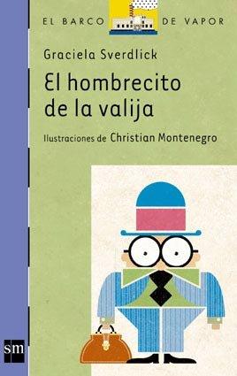 9789875730281: HOMBRECITO DE LA VALIJA EL 7Años