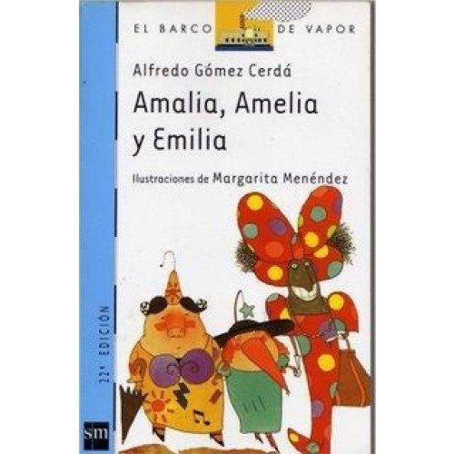 9789875733367: AMALIA AMELIA Y EMILIA 7-9años