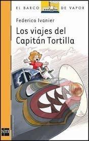 9789875735729: VIAJES DEL CAPITAN TORTILLA,LOS - SERIE