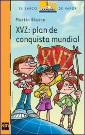 9789875738652: XVZ:PLAN DE CONQUISTA MUNDIAL