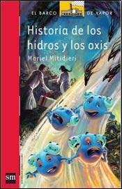 9789875739789: HISTORIA DE LOS HIDROS Y LOS HOXIS - SERIE ROJA