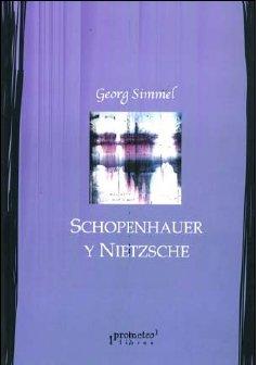 9789875740310: Schopenhauer y Nietzsche (Spanish Edition)