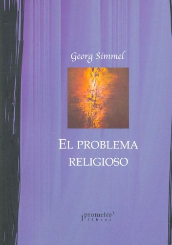9789875740327: El Problema Religioso (Spanish Edition)