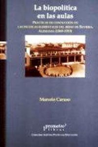 9789875740617: La Biopolitica En Las Aulas (Spanish Edition)