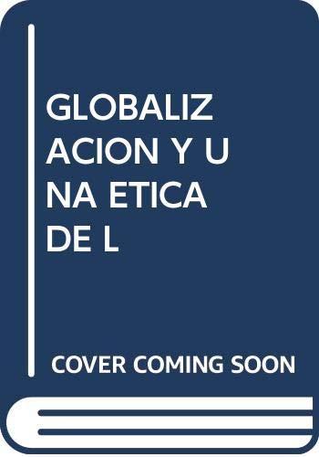 Globalizacion y una etica - Apel, Karl-otto
