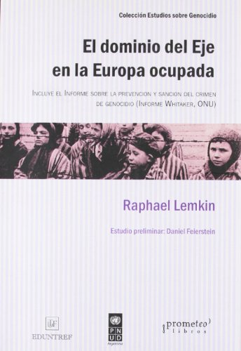 DOMINIO DEL EJE EN LA EUROPA OCUPADA,: RAPHAEL, LEMKIN