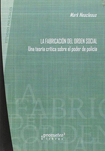 9789875744233: FABRICACION DEL ORDEN SOCIAL, LA (Spanish Edition)