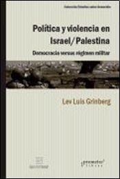 9789875744967: POLITICA Y VIOLENCIA EN ISRAEL/PALES
