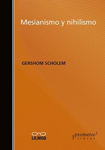 9789875745162: MESIANISMO Y NIHILISMO (Spanish Edition)