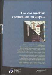DOS MODELOS ECONOMICOS EN DISPUTA, LOS (Spanish: ROBBA ALEJANDRO L.