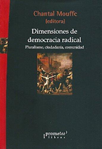 9789875745551: Dimensiones de democracia radical