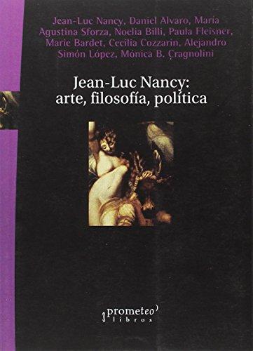 9789875745766: Jean-Luc Nancy: arte, filosofia, politica