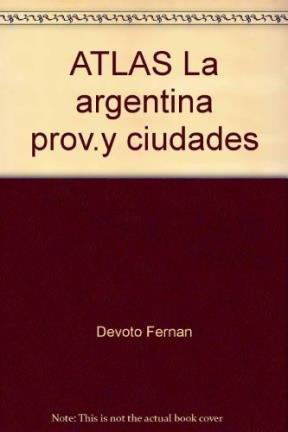 9789875760837: ATLAS La argentina prov.y ciudades