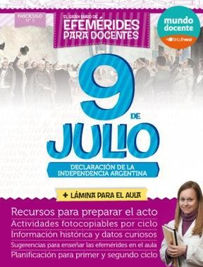 9789875766846: El gran libro de efemérides para docentes : 9 de Julio Declaración de la Independencia Argentina